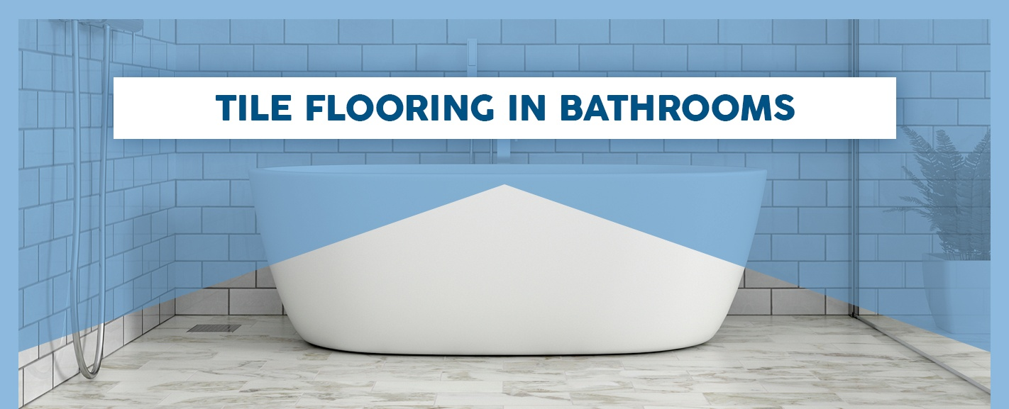 Tile Flooring in Bathrooms
